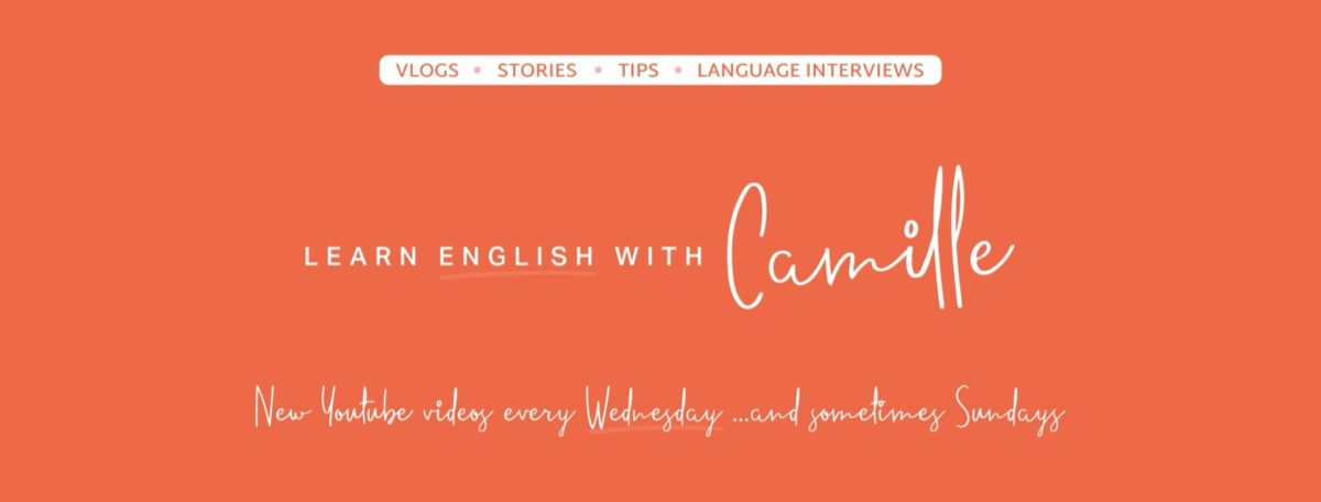 Learn English with Camille